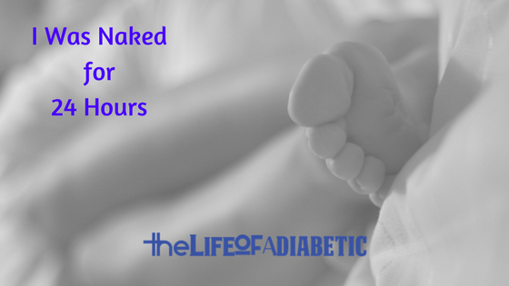 naked for 24 hours with diabetes