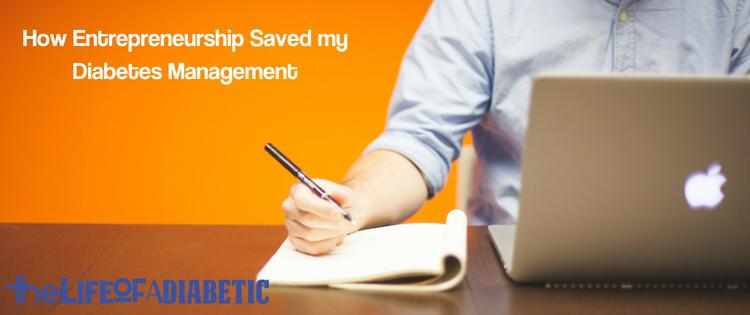 How Entrepreneurship Saved my Diabetes Management - new size